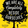 'We Are All Completely Beside Ourselves' Karen Joy Fowler