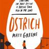 'Ostrich' Matt Greene
